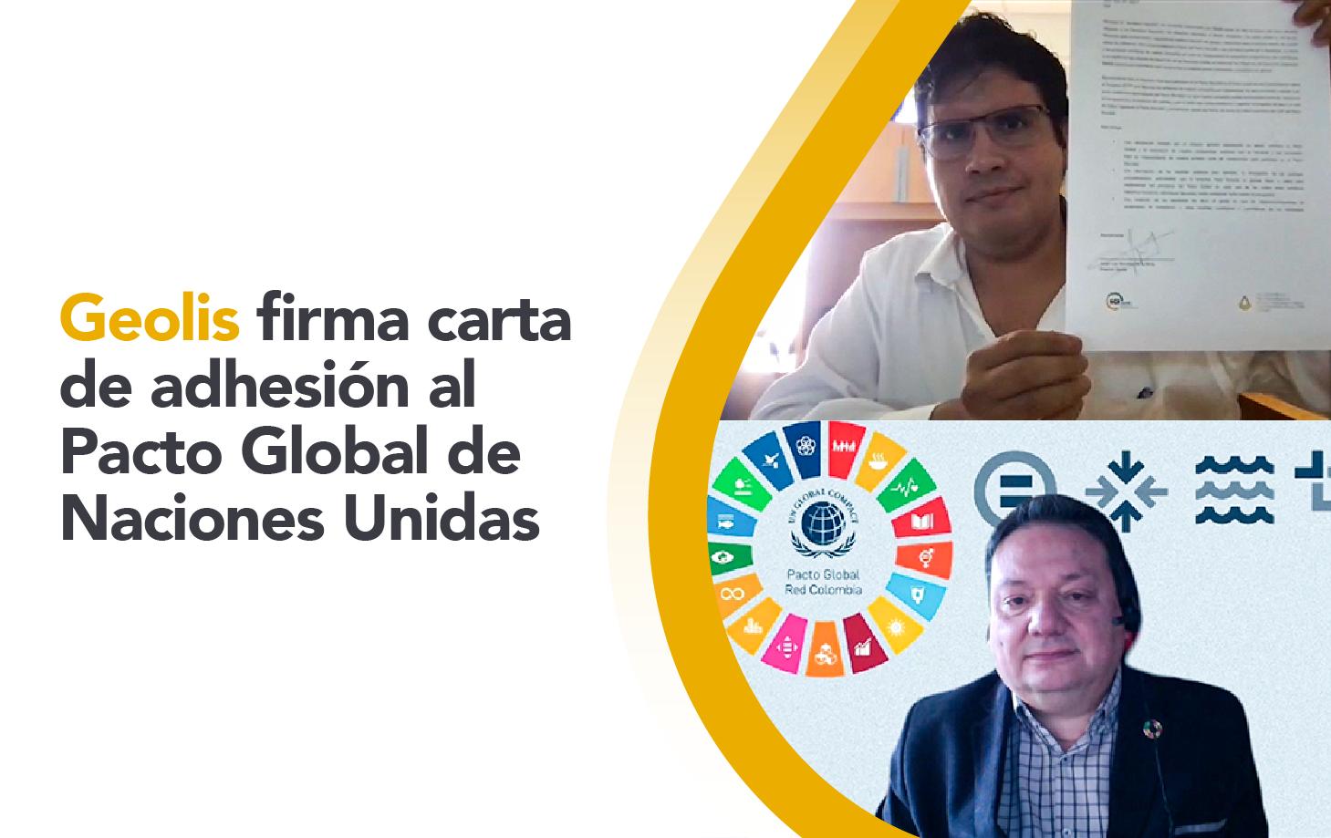 Director de Geolis firma carta de adhesión al Pacto Global de Naciones Unidas